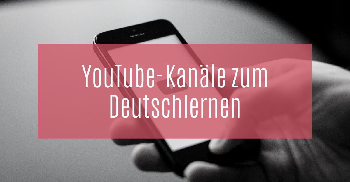 Mit YouTube-Kanälen Deutsch lernen